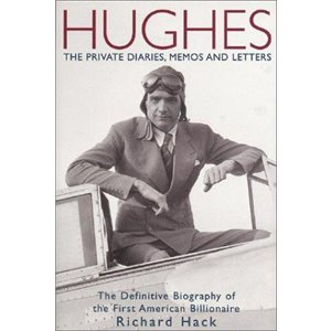 Hughes:The Private Diaries Memos and Letters