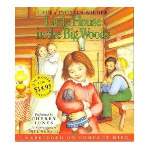 Little House In The Big Woods Unabr CD Low Price - Audio (Common Core Exemplar)