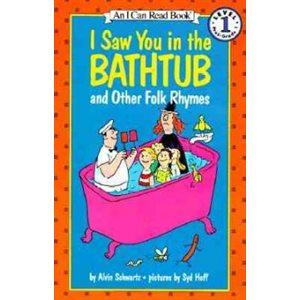 I Saw You in the Bathtub: And Other Folk Rhymes
