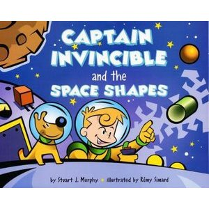 Captain Invincible and the Space Shapes: Three Dimensional Shapes