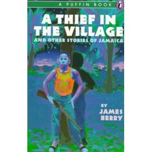 A Thief in the Village And Other Stories of Jamaica