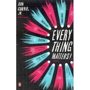 Everything Matters!: A Novel