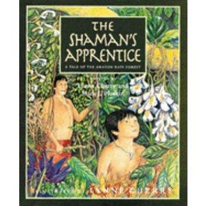 The Shamans Apprentice A Tale Of Amazon Rain Forest
