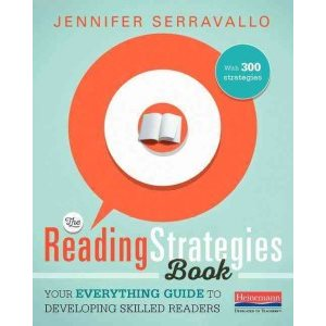 The Reading Strategies Book Your Everything Guide to Developing Skilled Readers: With 300 Strategies
