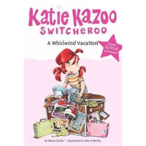 Katie Kazoo: A Whirlwind Vacation
