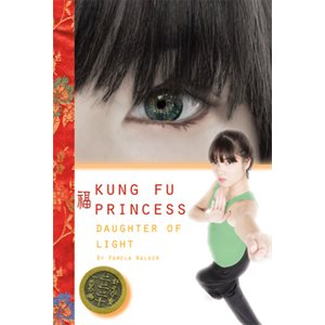 Daughter of Light (Kung Fu Princess)