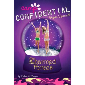 Charmed Forces (Camp Confidential)