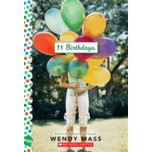 11 Birthdays: A Wish Novel
