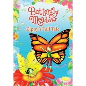 Butterfly Meadow #8: Zippy's Tall Tale