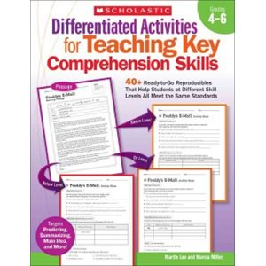Differentiated Activities for Teaching Key Comprehension Skills - Grades 4-6