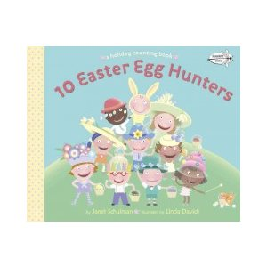 10 Easter Egg Hunters A Holiday Counting Book