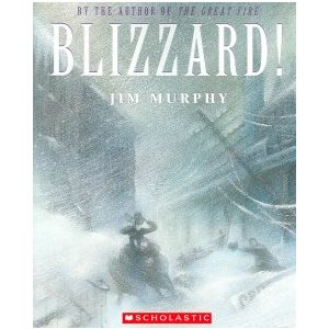 Blizzard!: The Storm That Changed America