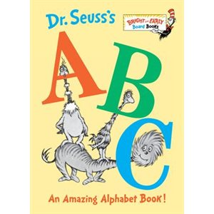 Dr. Seuss's ABC An Amazing Alphabet Book!