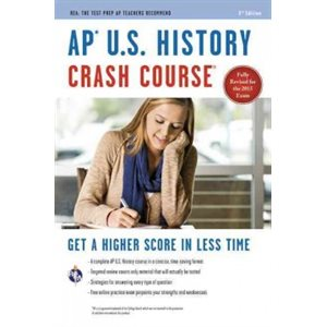 AP® U. S. History Crash Course Book + Online