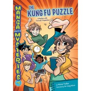Magna Math Mysteries #4: The Kung Fu Puzzle