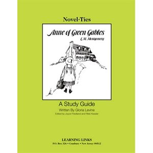 Anne of Green Gables Novel Ties Study Guide