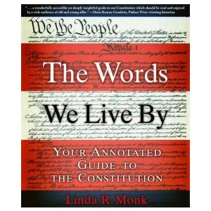The Words We Live By Your Annotated Guide to the Constitution (Common Core Exemplar)