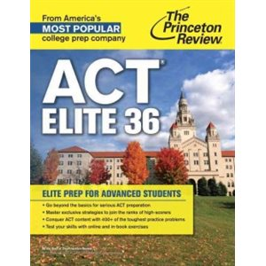 ACT Elite 36: Elite Prep for Advanced Students