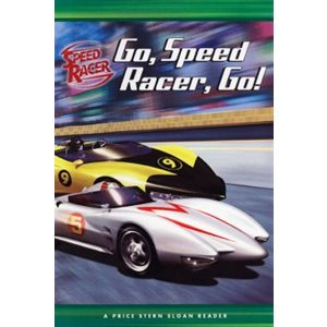 Go, Speed Racer, Go!: A Price Stern Sloan Reader
