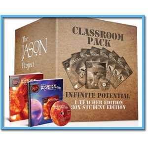 The JASON Project (STEM) Infinite Potential - Classroom Pack