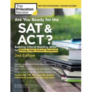 Are You Ready for the SAT & ACT?: Building Critical Reading Skills for Rising High School Students