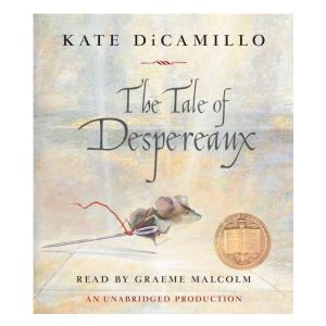 The Tale of Despereaux Being the Stor:y of a Mouse, a Princess, Some Soup and a Spool of Thread
