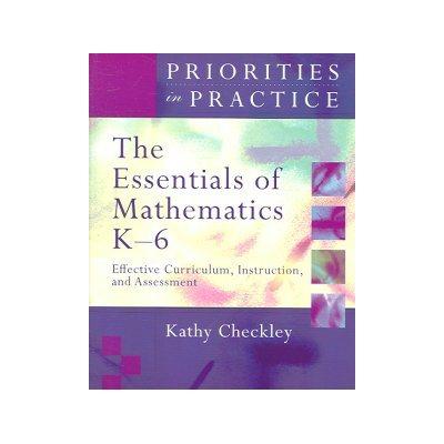 Essentials of Mathematics K-6 Effective Curriculum, Instruction, and ...