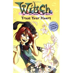 W.I.T.C.H.: Trust Your Heart - Novelization #24