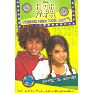 Disney High School Musical: Poetry in Motion - #3 Stories from East High