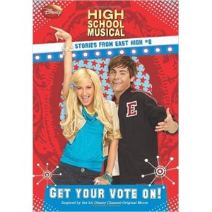Disney High School Musical: Get Your Vote on? - #8 Stories from East High
