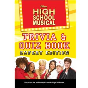Disney, High School Musical: Trivia / Quiz Book