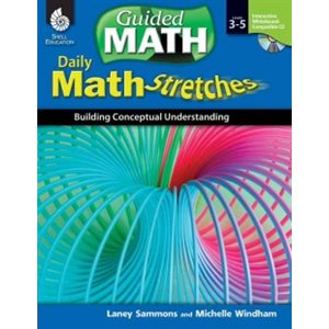 Daily Math Stretches Building Conceptual Understanding, Levels 3-5