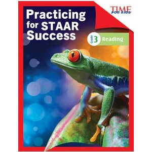 Practicing for STAAR Success: Reading Grade 3