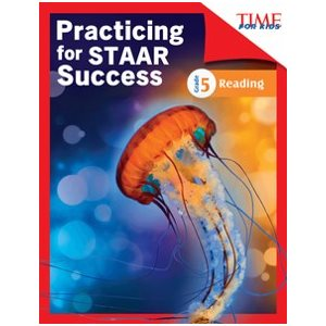 Practicing for STAAR Success: Reading Grade 5