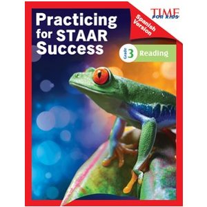 Practicing for STAAR Success: Reading Grade 3 (Spanish)