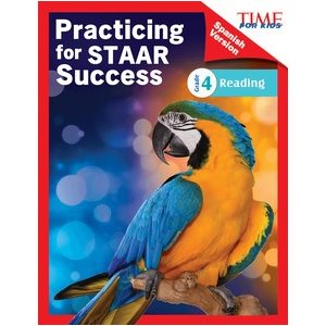 Practicing for STAAR Success: Reading Grade 4 (Spanish)