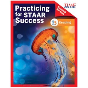 Practicing for STAAR Success: Reading Grade 5 (Spanish)