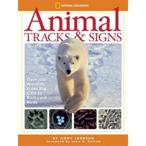 Animal Tracks and Signs Track Over 400 Animals From Big Cats to Backyard Birds