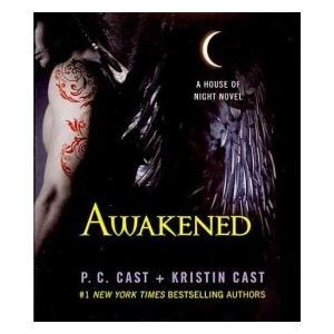 Awakened A House of Night Novel