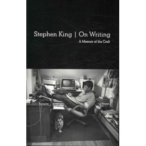 On Writing: 10th Anniversary Edition A Memoir of the Craft