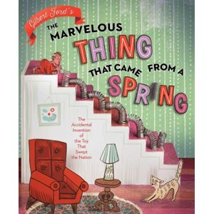 The Marvelous Thing That Came from a Spring