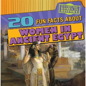 20 Fun Facts About Women in Ancient Egypt