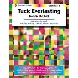 Tuck Everlasting Teacher Guide NU251X