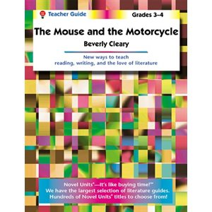 Mouse and the Motorcycle Teacher Guide NU2749