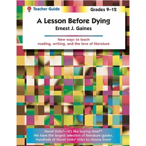 A Lesson Before Dying Teacher Guide NU742X