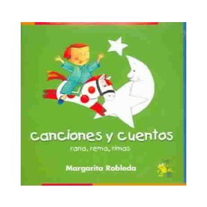 Canciones Y Cuentos / Rowing Rhyming Frog