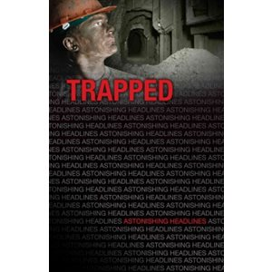 Trapped (Astonishing Headlines)