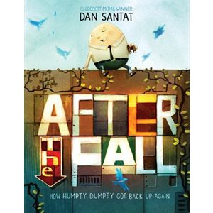 After the Fall (How Humpty Dumpty Got Back Up Again)-Available Nov 20!