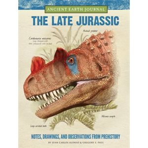 Ancient Earth Journal: The Late Jurassic