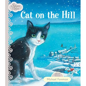 Cat on the Hill (Silver Tales)